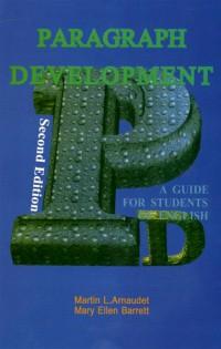 paragraph development (Arnaudet &Barrett)