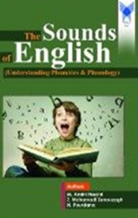 The sounds of english understanding phonetics and phonology